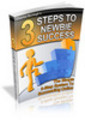 Thumbnail 3 Steps to Newbie Success - Make Money Online